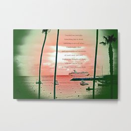 """Inspiration At Catalina"" with poem: My Own Day Metal Print"