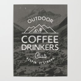 Outdoor Coffee Drinkers Club Poster