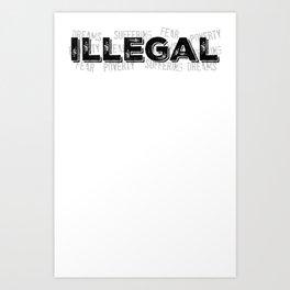 Illegal Art Print