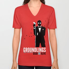 Groundlings: Dead or Alive Commemorative Shirt Unisex V-Neck
