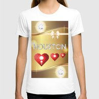 houston T-shirts featuring Houston 01 by Daftblue