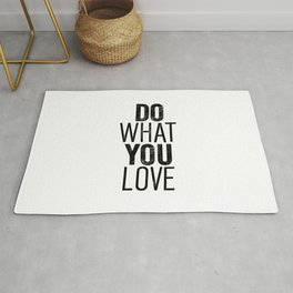 Do What You Love black and white typography poster black-white design bedroom wall art home decor Rug