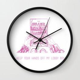 Keep your hands off my lobby boy Wall Clock