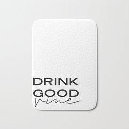 DRINK GOOD VINE, Vine Font,But First Vine,Drink Sign,Alcohol Sign,Bar Decor,Vine Bar Decor,Watercolo Bath Mat