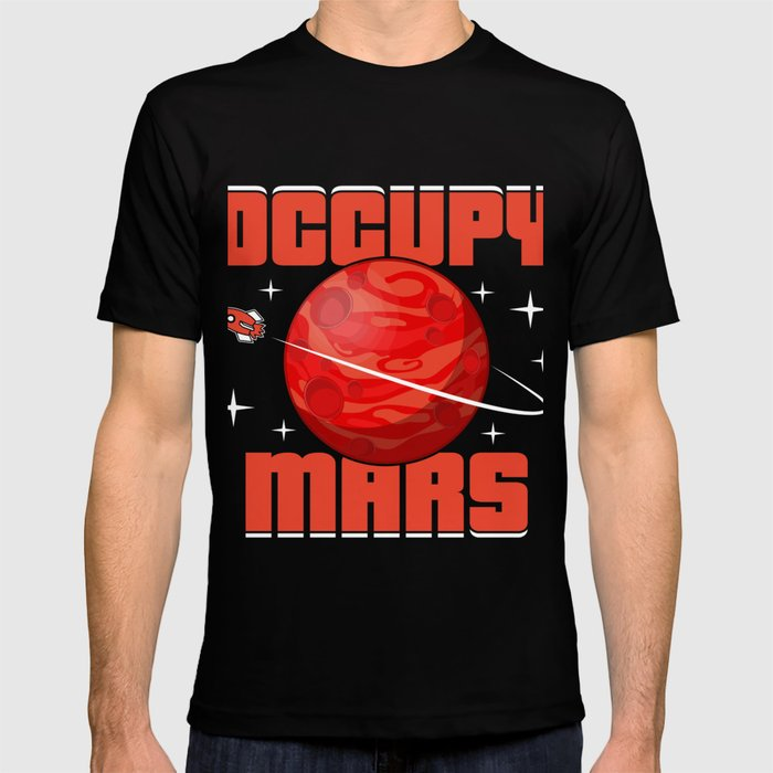 Occupy Mars Gift Terraform Planets Aliens Astronomy T-shirt by pnmerch