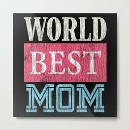 World Bestest Mom Kid Teens Family Matching Mother Metal Print
