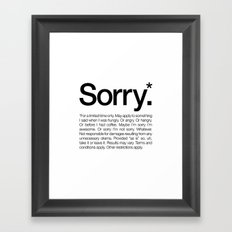 Sorry.* For a limited time only. (White) Framed Art Print