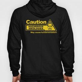Hazardous Ideologies Hoody