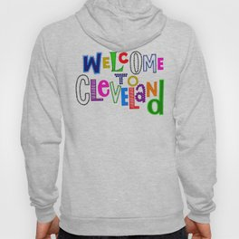 Welcome to Cleveland Hoody