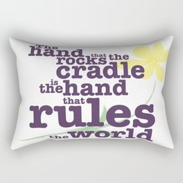 The Hand that Rocks the Cradle (Alternate Version) Rectangular Pillow