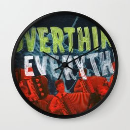 Overthink Everything Wall Clock