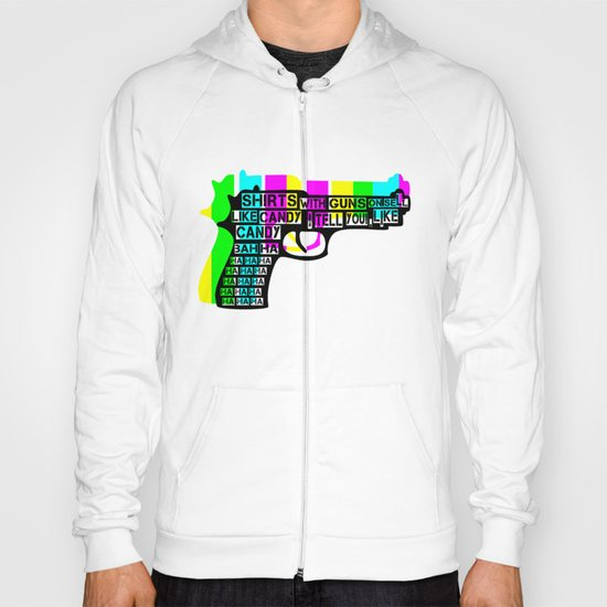 Guns and Candy Hoody
