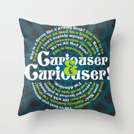 Curioser & Curioser Throw Pillow
