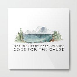 Nature needs data science Metal Print