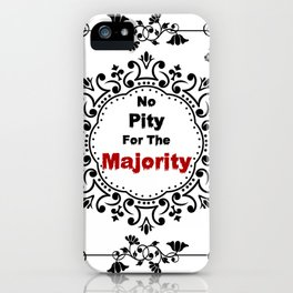 No pity for the majority - eng v2 iPhone Case