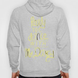Dance with Mr. Darcy Hoody