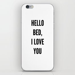 hello bed iPhone Skin