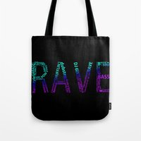 rave Tote Bags featuring Rave  by Illuminany