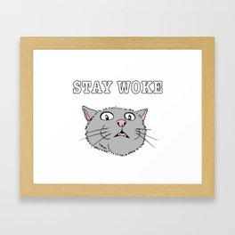 Stay Woke Cat Funny Kitty Framed Art Print