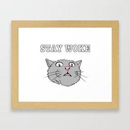 Stay Woke Cat Funny Kitty Framed Art Print