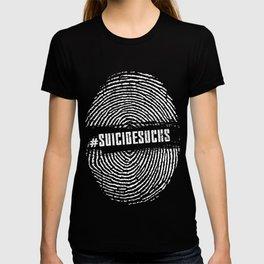 Suicide Sucks Hashtag Fingerprint T-Shirt T-shirt
