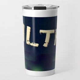 Filthy Travel Mug