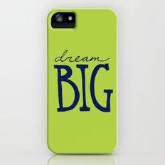 Dream Big Slim Case iPhone (5, 5s)