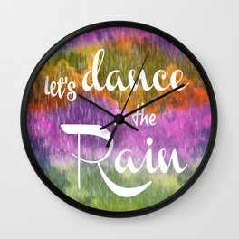 Let's Dance in the Rain Wall Clock