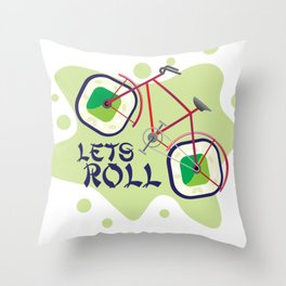 Lets Roll! Throw Pillow