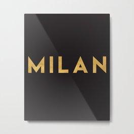 MILAN ITALY GOLD CITY TYPOGRAPHY Metal Print