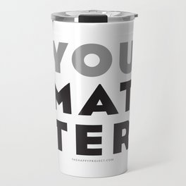 You Matter Travel Mug