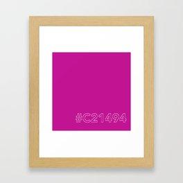 #C21494 [hashtag color] Framed Art Print