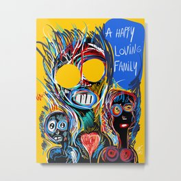 A Happy Loving Family Street Art Graffiti Metal Print