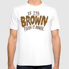 If it's Brown flush it down. Mens Fitted Tee White SMALL