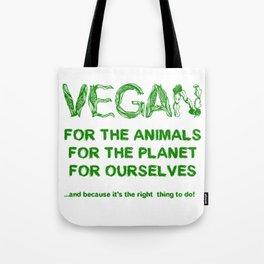 Why Vegan? Tote Bag