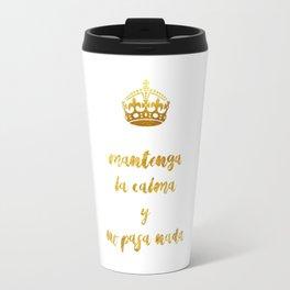 Mantenga La Calma   Keep Calm and Carry On Travel Mug