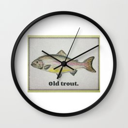 Old trout Wall Clock