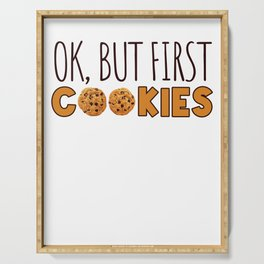 OK But first Cookies for Cookie Lovers Serving Tray