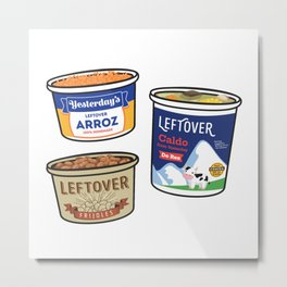 Hispanic Leftovers - Mexican mom arroz, frijoles, and caldo in food containers Metal Print