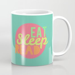 Eat. Sleep. Read Coffee Mug