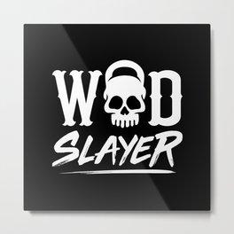 WOD Slay er Skull Metal Print