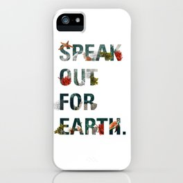 Speak Out for Earth! (Oceans) iPhone Case