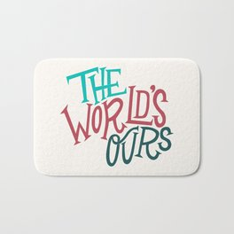 The World's Ours Bath Mat