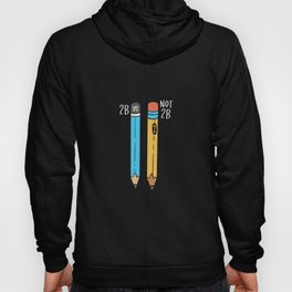 2B Or Not 2B For A Engineer graphic Hoody