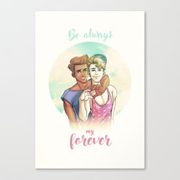Be Always My Forever Canvas Print