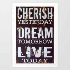 Cherish Dream Live Quote Art Print