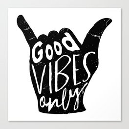 Good Vibes Only Shaka Canvas Print