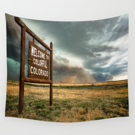 Colorful Colorado - Storm Advances Past Colorado State Line Sign Wall Tapestry