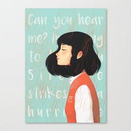 Can you hear me Canvas Print