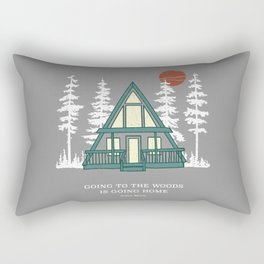 Going to the Woods is Going Home A Frame Cabin Rectangular Pillow